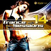 Drizzly Trance Sessions, Vol. 14 (The Best in Vocal and Progressive Club Anthems) by Various Artists