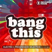 Bang This, Vol. 23 by Various Artists