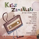 Kaset Zamanları by Various Artists