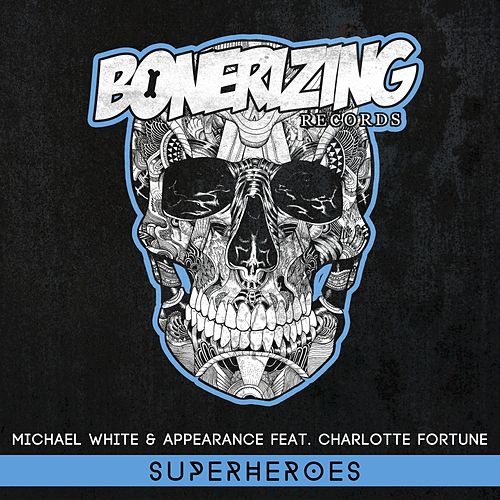 Superheroes (feat. Charlotte Fortune) by Michael White