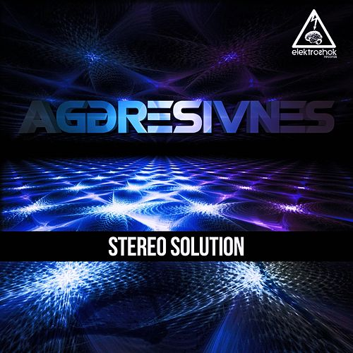Stereo Solution by Aggresivnes