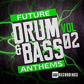Future Drum & Bass Anthems, Vol. 2 - EP by Various Artists