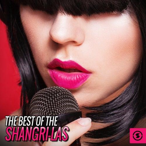 The Best of the Shangri-Las by The Shangri-Las