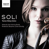 SOLI: Works for Solo Violin by Bartók, Penderecki, Benjamin, Carter and Kurtág by Tamsin Waley-Cohen