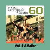 Lo Mejor de los Años 60, Vol. 4 a Bailar by Various Artists