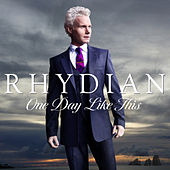 One Day Like This by Rhydian