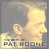 The Best of Pat Boone by Pat Boone