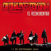El Reencuentro: Canciones Fundamentales, Vol. 2 by Quilapayun