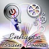 Enhance Brain Power for Study – Energy Music Collection for Concentration & Relaxation, Fresh Music for Studying, Exam Study with Classical Instruments, Fast & Effective Learning by Brain Development Community