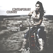 Vintage Plug 60: Session 33 - Contemporary Country, Vol. 2 by Various Artists