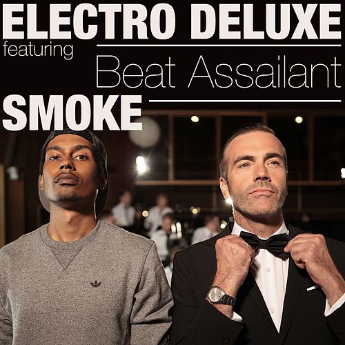 Smoke by Electro Deluxe