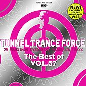 Tunnel Trance Force (The Best of Vol. 57) by Various Artists