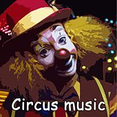 Circus Music by Various Artists