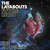 Future Retro (The Acapellas) by The Layabouts