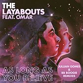 As Long as You Believe (Jullian Gomes & BB Boogie Remixes) by The Layabouts