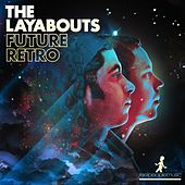 Future Retro by The Layabouts