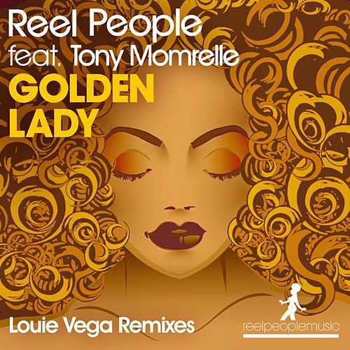Golden Lady (Louie Vega Remixes) by Reel People