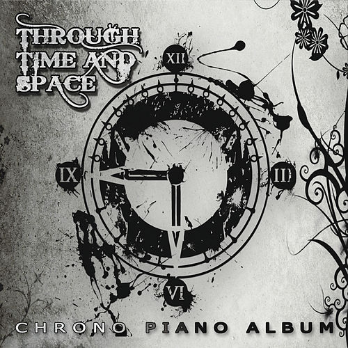 Through Time and Space: Chrono Piano Album by Video Games Live