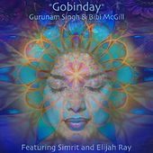 Gobinday (feat. Simrit & Elijah Ray) by Gurunam Singh