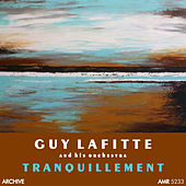 Tranquillement by Guy Lafitte