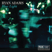 Blue Light by Ryan Adams