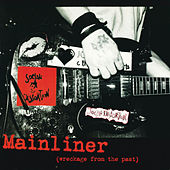 Mainliner (Wreckage From The Past) von Social Distortion