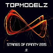 Strings of Infinity 2015 by Topmodelz