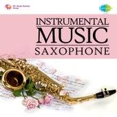 Instrumental Music: Saxophone by Charanjit Singh