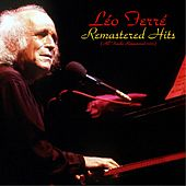 Remastered hits (All Tracks Remastered) by Leo Ferre