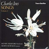 Charles Ives Songs, Vol. 2 by Robin Bowman