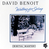 Waiting For Spring by David Benoit