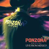 Live From Mexico by Ponzoña Musical