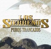 Puros Trancazos by Los Sierreños