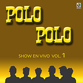 Show En Vivo Vol. III by Polo Polo