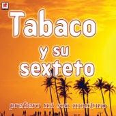 Prefiero Mi Son Montuno by Tabaco Y Su Orquesta