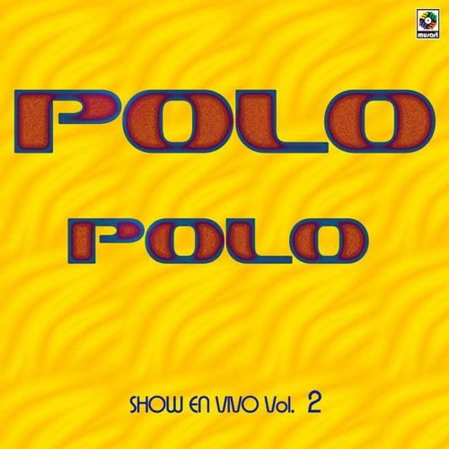 Show En Vivo Vol. IV by Polo Polo