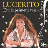 Era La Primera Vez by Lucero