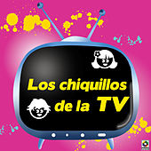 Los Chiquillos De La TV by Various Artists