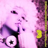 Underground People, Vol. 3 (House Fine Selection) by Various Artists