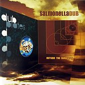 Outside the Dubplates by Salmonella Dub