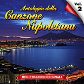 Antologia della canzone napoletana - Vol. 2 by Various Artists