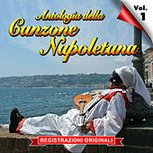 Antologia della canzone napoletana - Vol. 1 by Various Artists