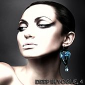 Deep in Vogue, 4 by Various Artists