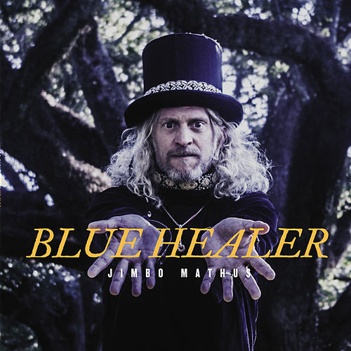Blue Healer by Jimbo Mathus