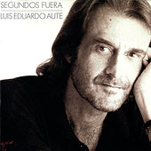 Segundos Fuera (Remasterizado) by Luis Eduardo Aute