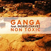 Non Toxic (Radio Edit) by Ganga (Hindi)