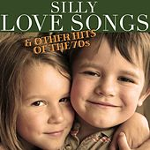 Silly Love Songs & Other Hits of the 70s by Various Artists