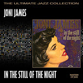 In The Still Of The Night by Joni James