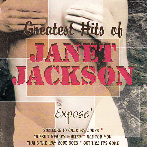 Greatest Hits of Janet Jackson by Expose