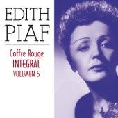 Edith Piaf, Coffre Rouge Integral, Vol. 5/10 by Edith Piaf